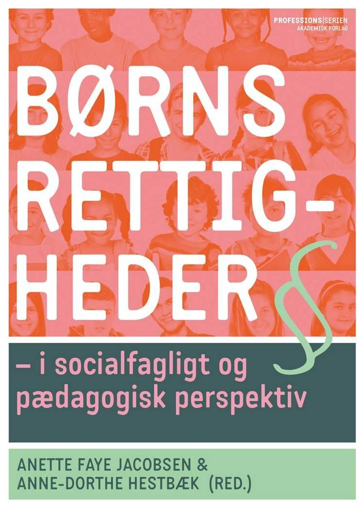 Børns rettigheder af Anne-Dorthe Hestbæk og Anette Faye Jacobsen