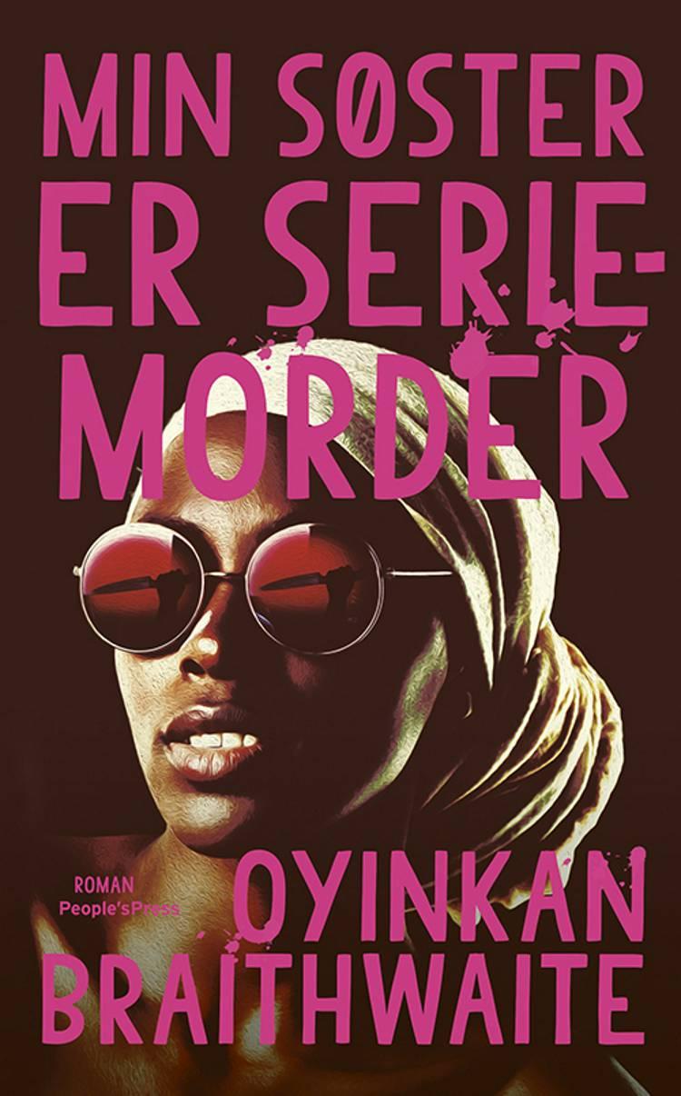 Min søster er seriemorder af Oyinkan Braithwaite