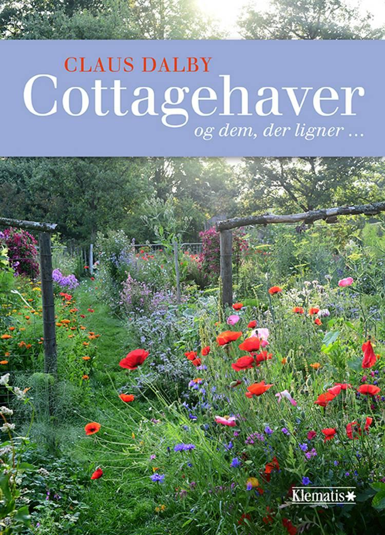 Cottagehaver - og dem, der ligner ... af Claus Dalby
