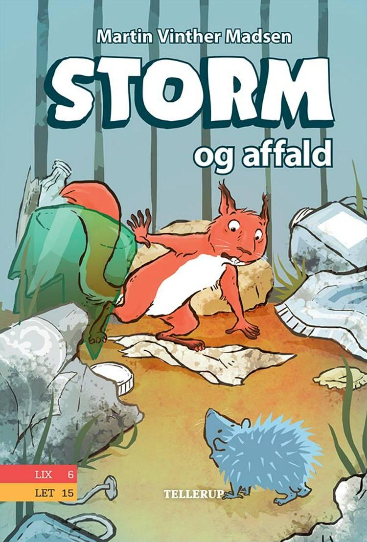 Storm #1: Storm og affald af Martin Vinther Madsen