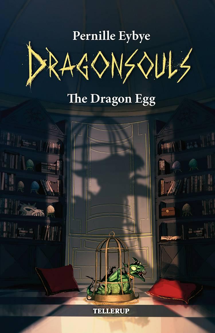 The Dragon Egg af Pernille Eybye