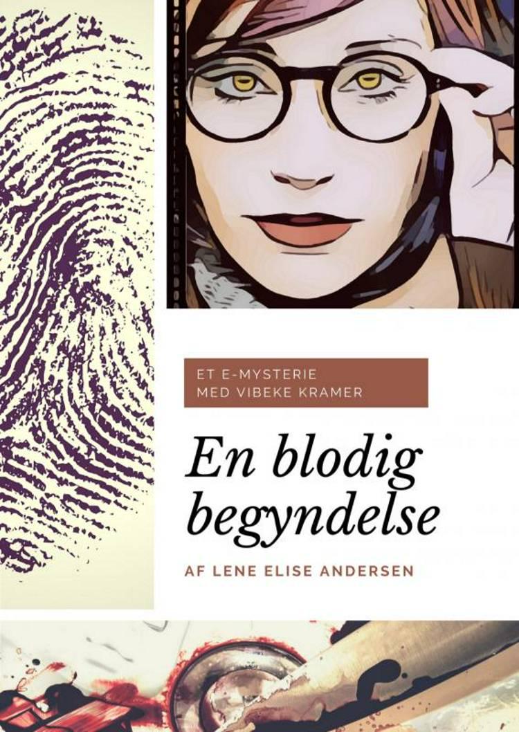 En blodig begyndelse af Lene Elise Andersen