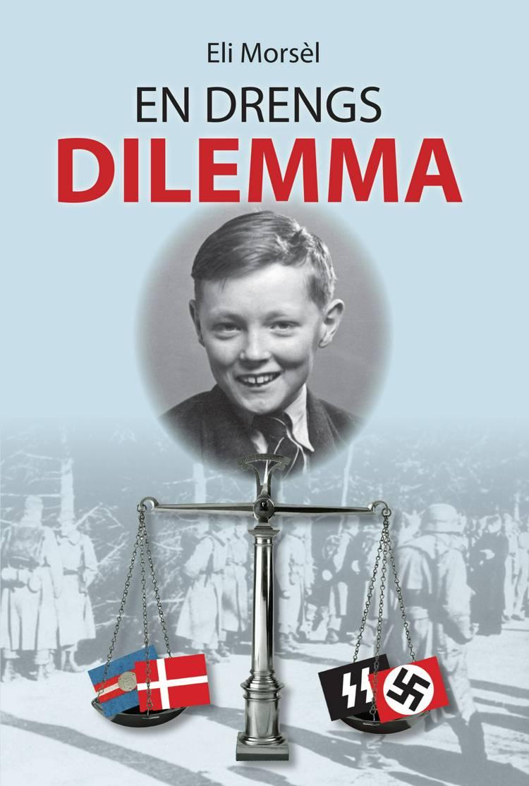 En drengs dilemma af Eli Morsèl