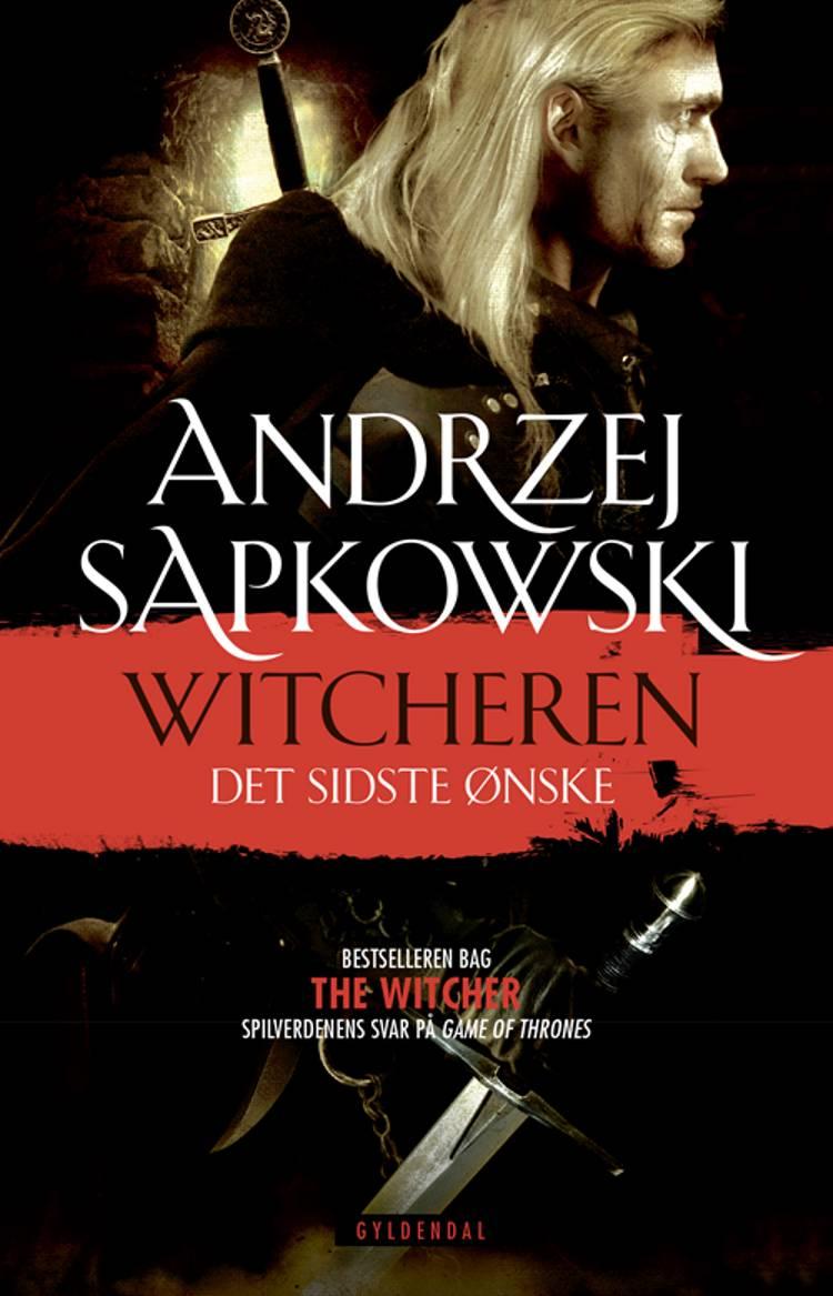Det sidste ønske af Andrzej Sapkowski
