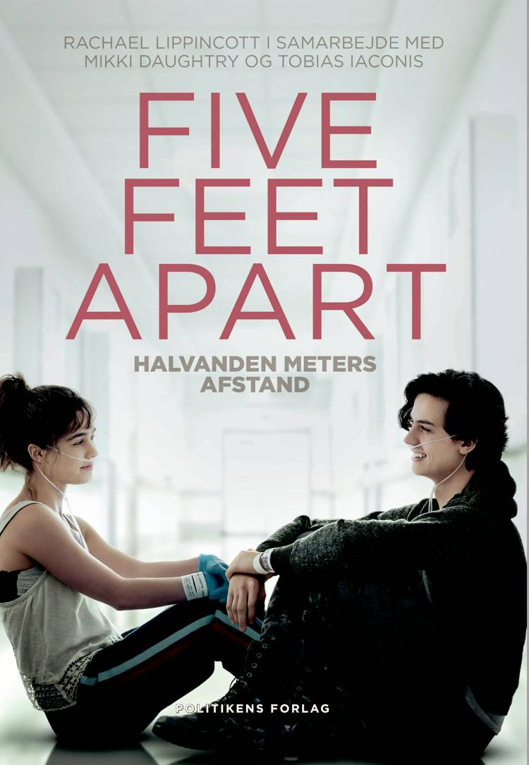 Five feet apart af Rachael Lippincott, Mikki Daughtry og Tobias Iaconis