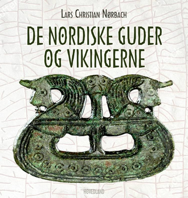 De nordiske guder og vikingerne af Lars Christian Nørbach