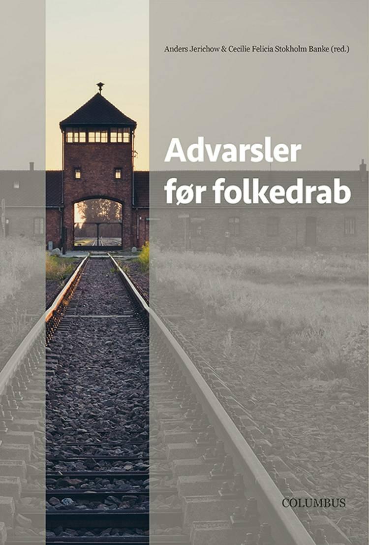 Advarsler før folkedrab af Anders Jerichow og Cecilia Felicia Stokholm Banke