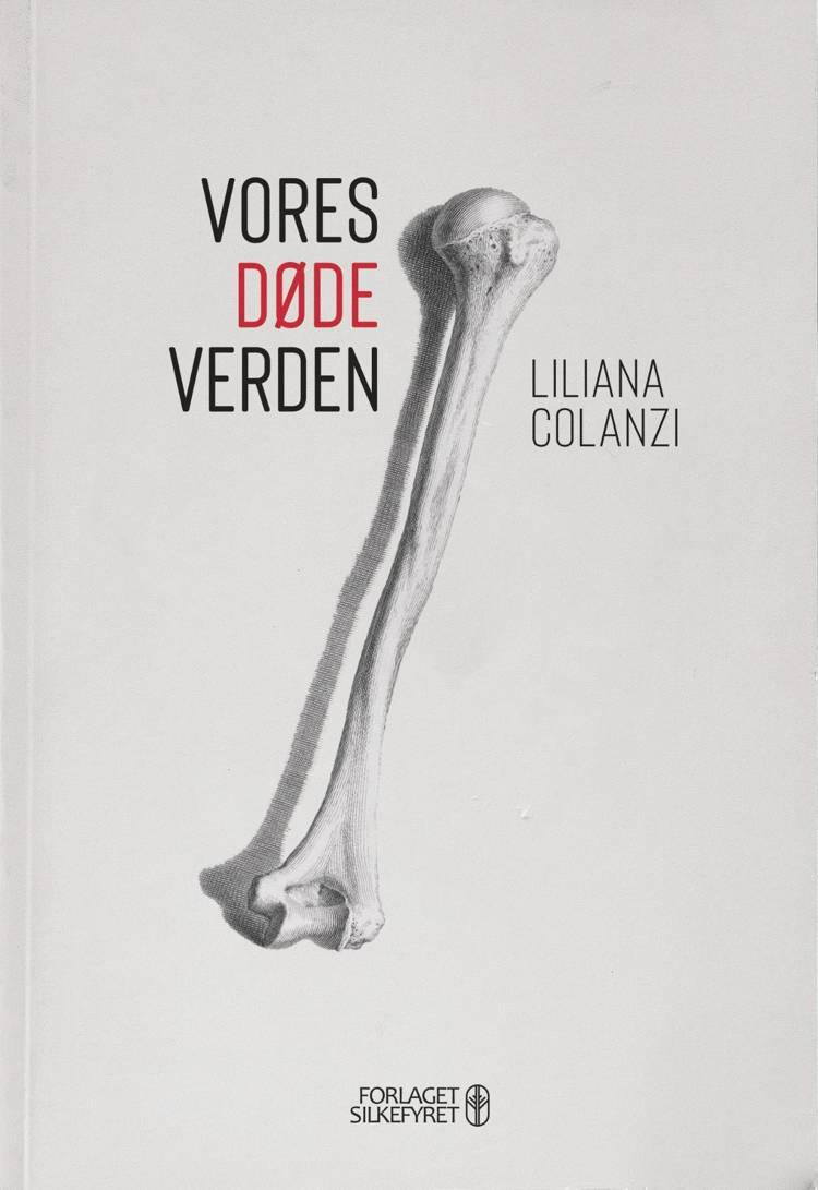 Vores Døde Verden af Liliana Colanzi