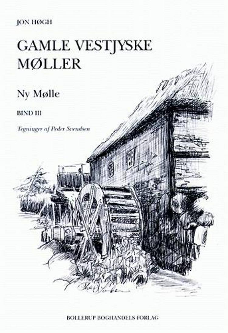 Gamle vestjyske møller af Jon Høgh