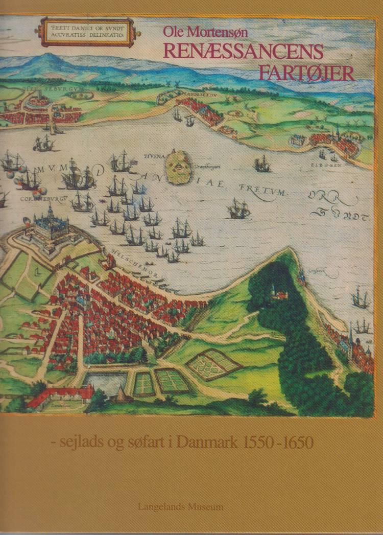 Renæssancens fartøjer af Ole Mortensøn