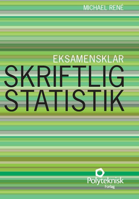 Skriftlig statistik af Michael René