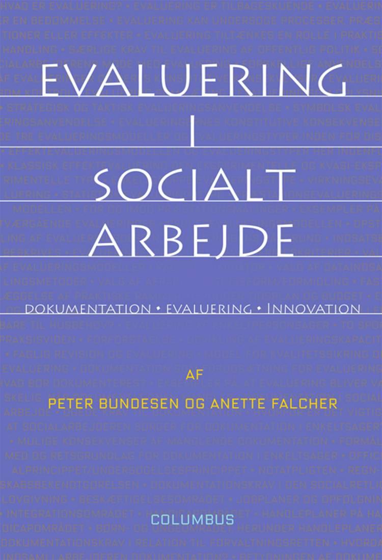 Evaluering i socialt arbejde af Peter Bundesen og Anette Falcher