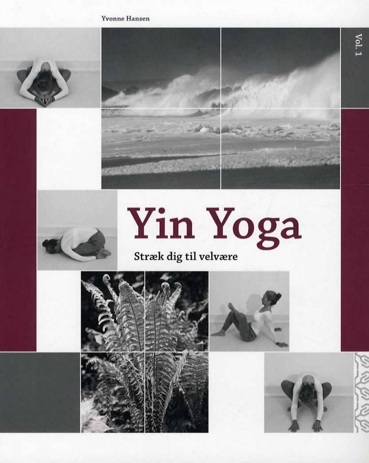 Yin yoga af Yvonne Hansen