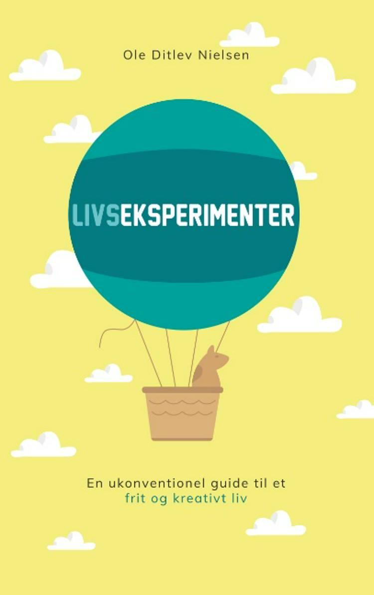 Livseksperimenter af Ole Ditlev Nielsen
