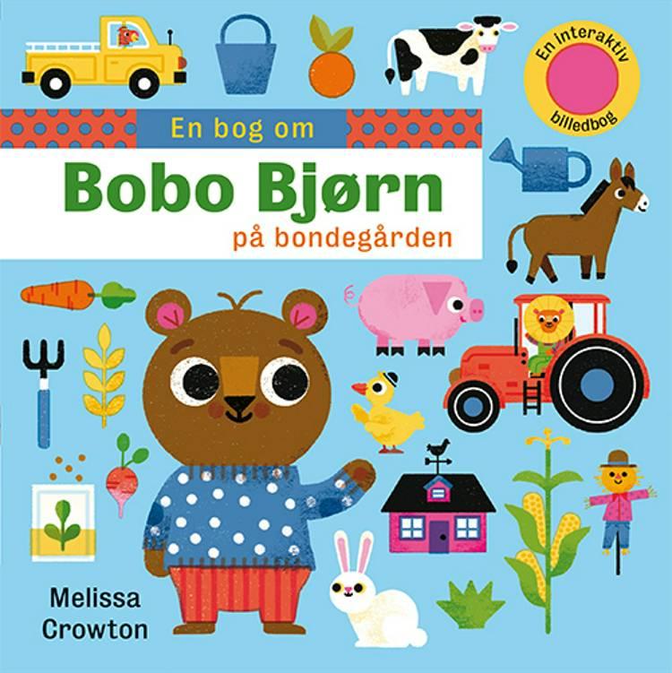 En bog om: Bobo Bjørn på bondegården af Melissa Crowton