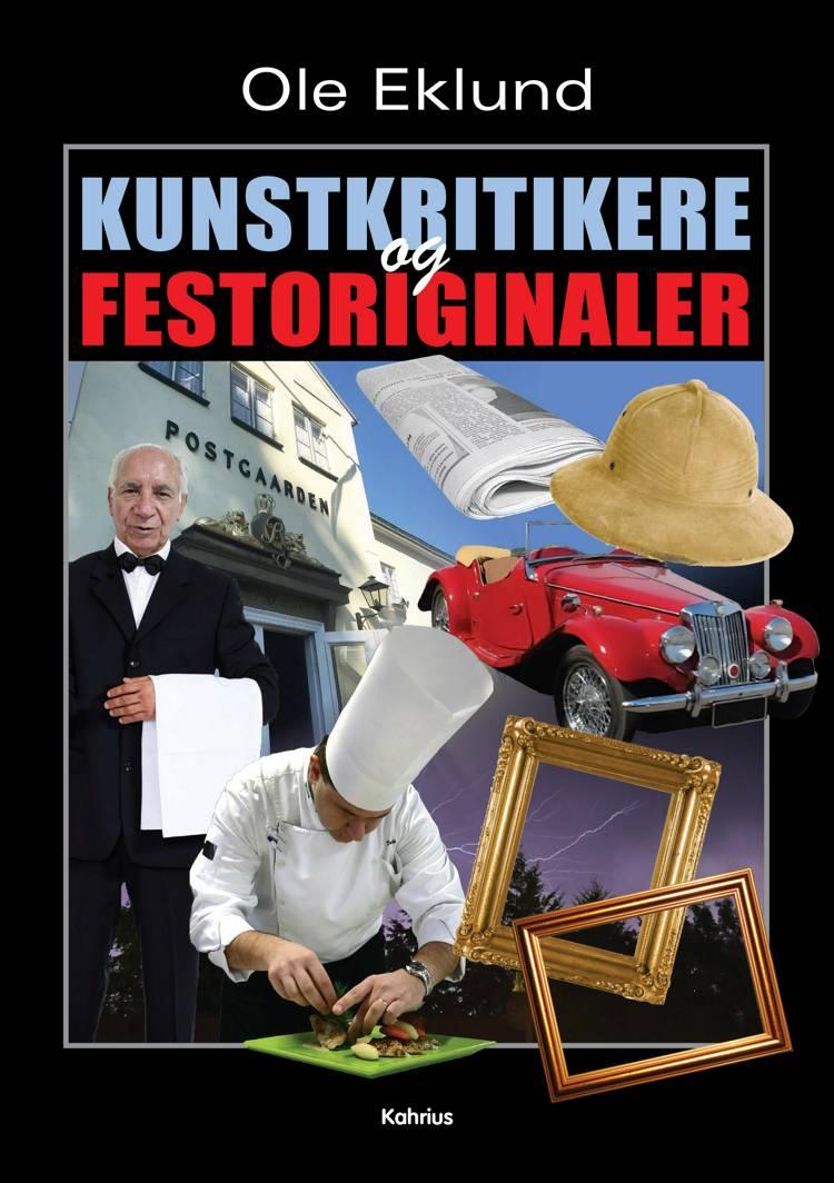Kunstkritikere og festoriginaler af Ole Eklund