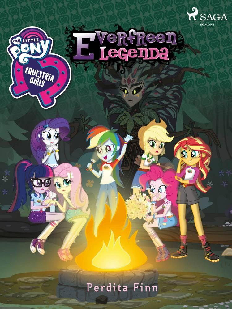 My Little Pony - Equestria Girls - Everfreen legenda af Perdita Finn