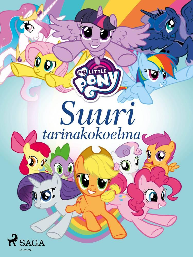 My Little Pony - Suuri tarinakokoelma af Eri Tekijöitä