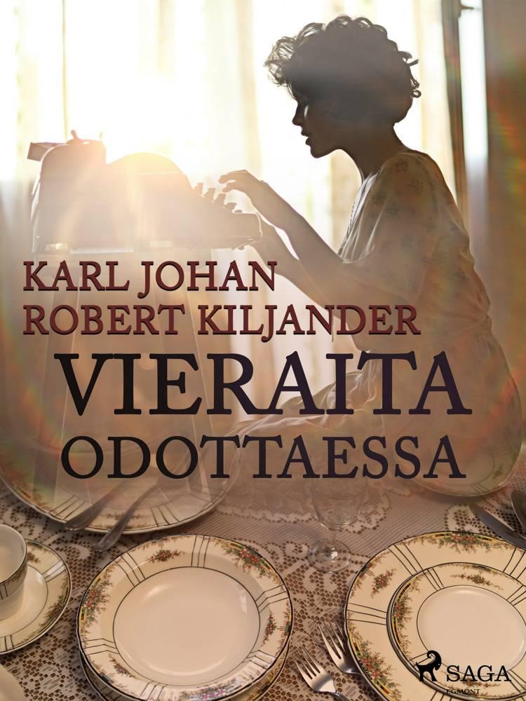 Vieraita odottaessa af Karl Johan Robert Kiljander