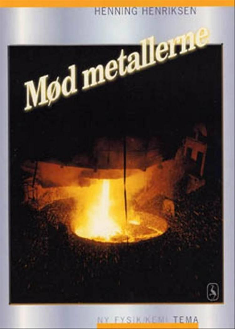 Mød metallerne af Henning Henriksen