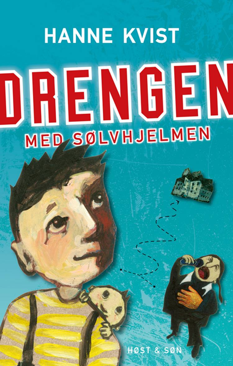 Drengen med sølvhjelmen af Hanne Kvist