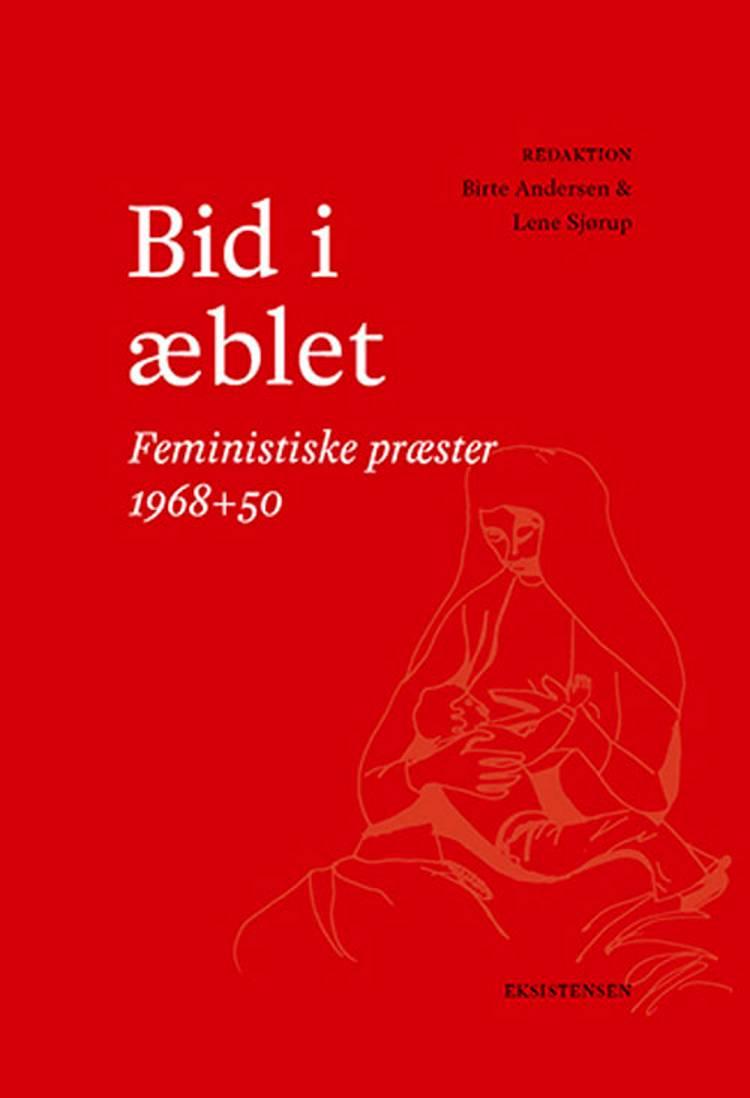 Bid i æblet af Lene Sjørup og Birte Andersen