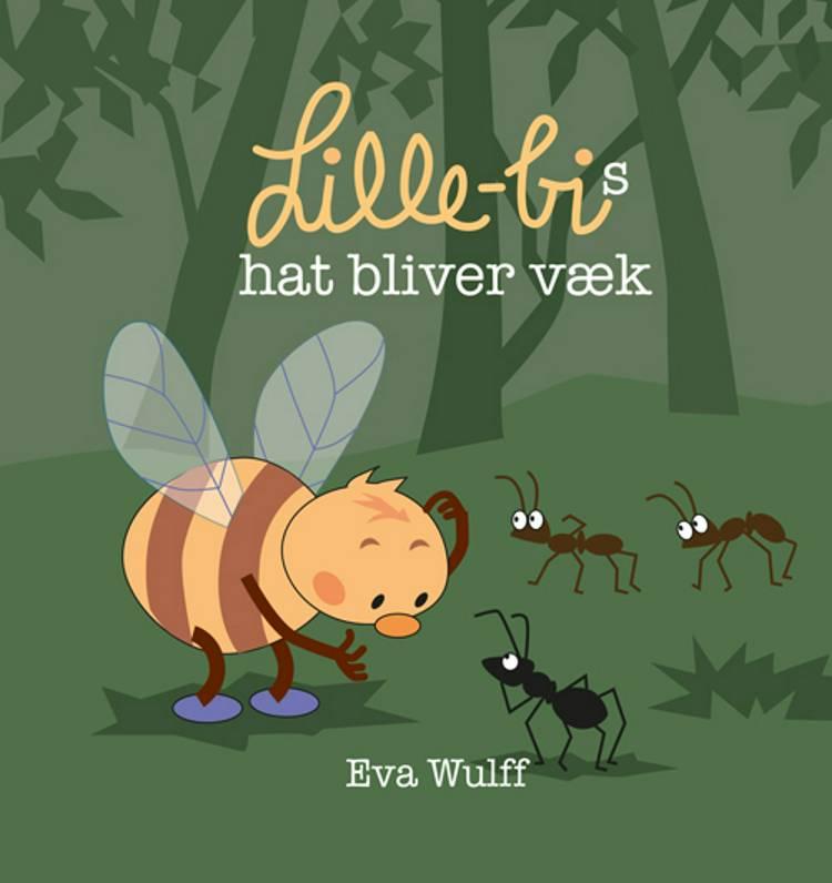 Lille Bis hat bliver væk af Eva Wulff