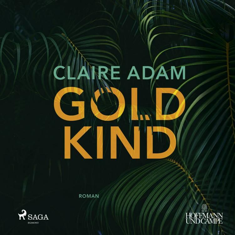 Goldkind af Claire Adam