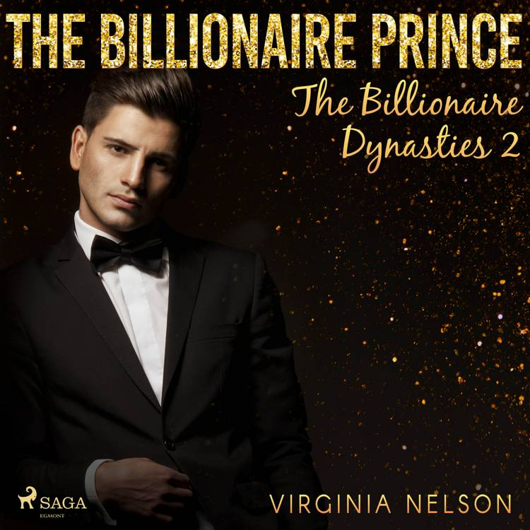 The Billionaire Prince (The Billionaire Dynasties 2) af Virginia Nelson