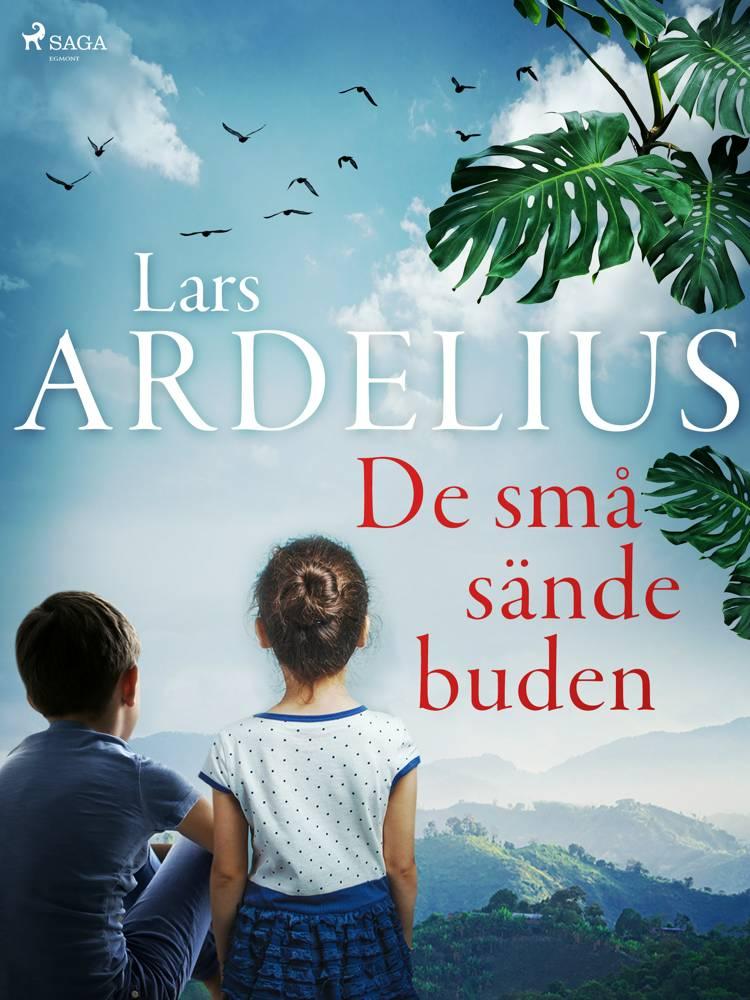 De små sändebuden af Lars Ardelius