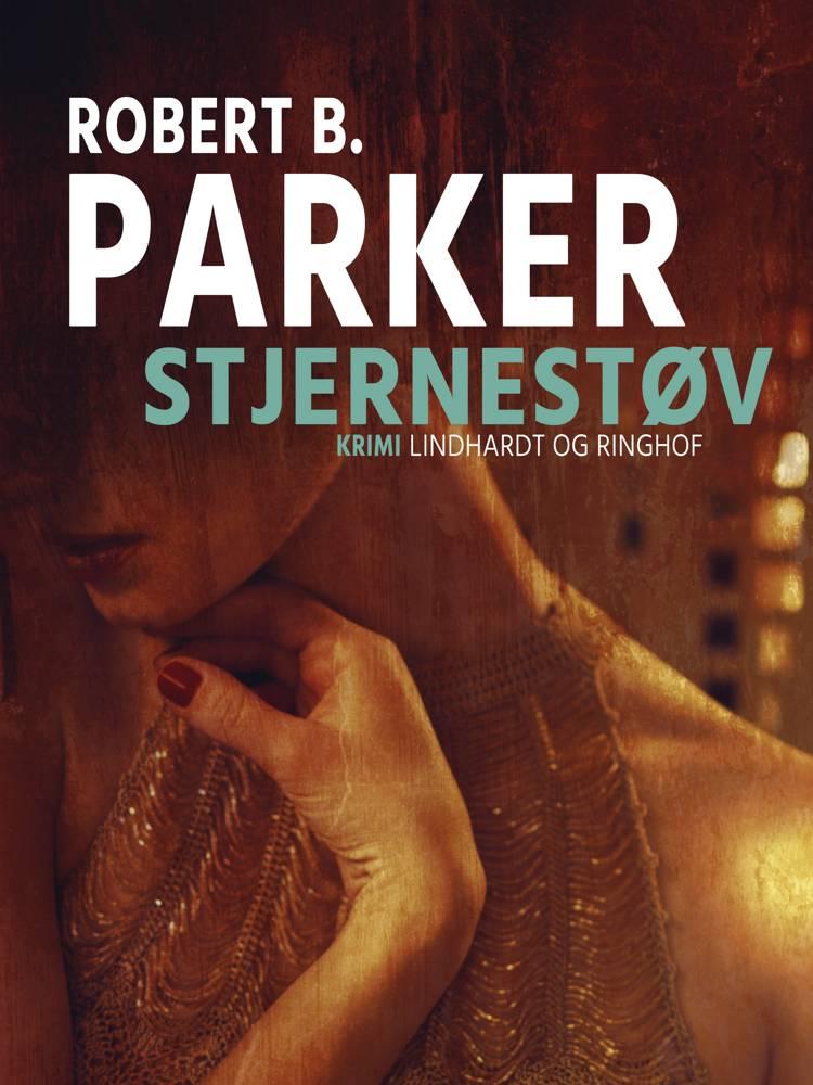 Stjernestøv af Robert B. Parker