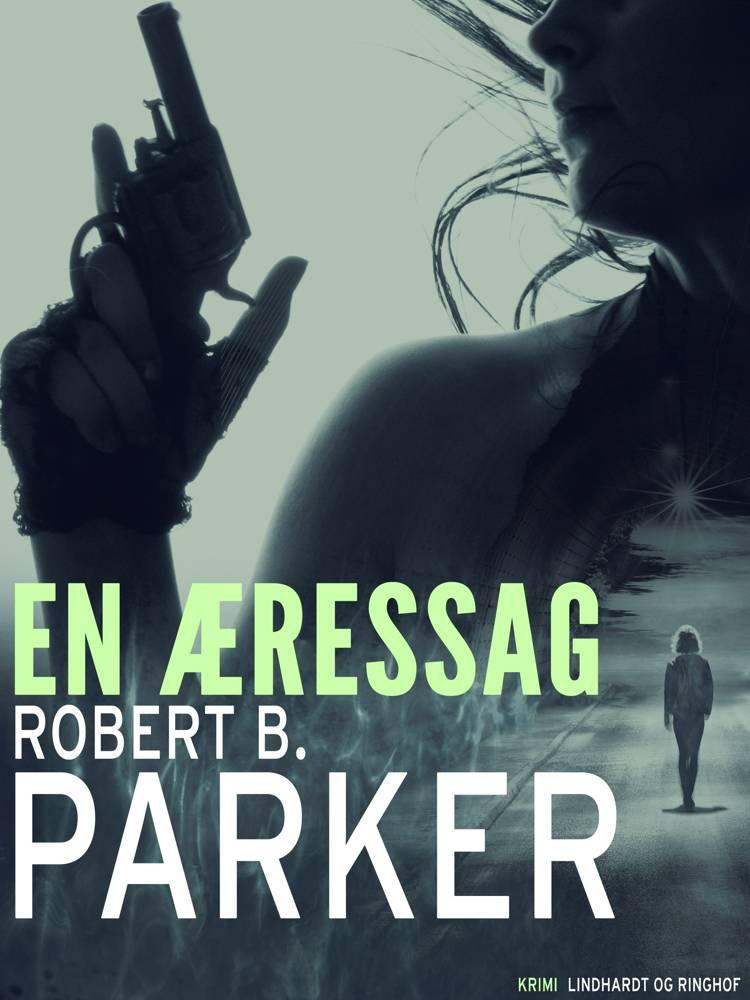En æressag af Robert B. Parker