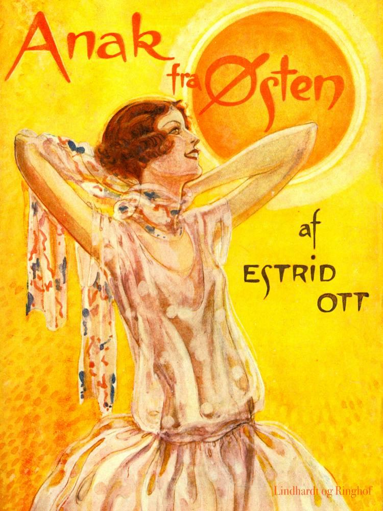 Anak fra Østen af Estrid Ott
