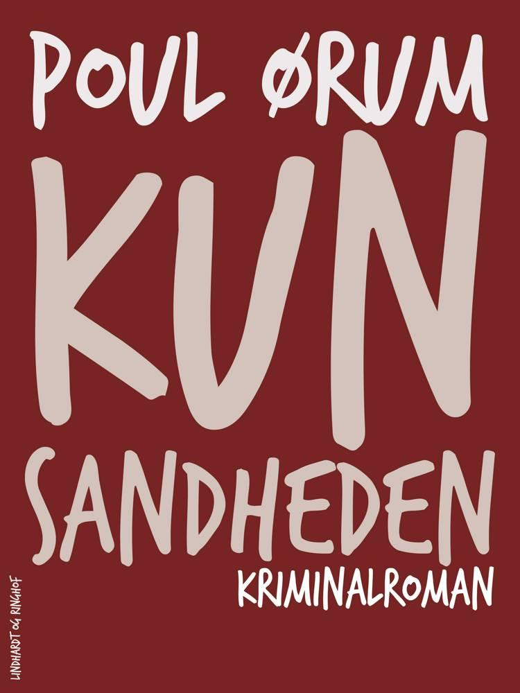 Kun sandheden af Poul Ørum