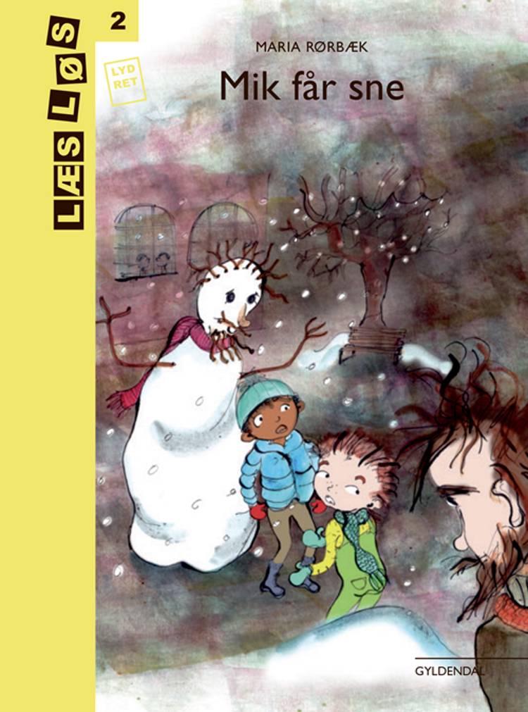 Mik får sne af Maria Rørbæk