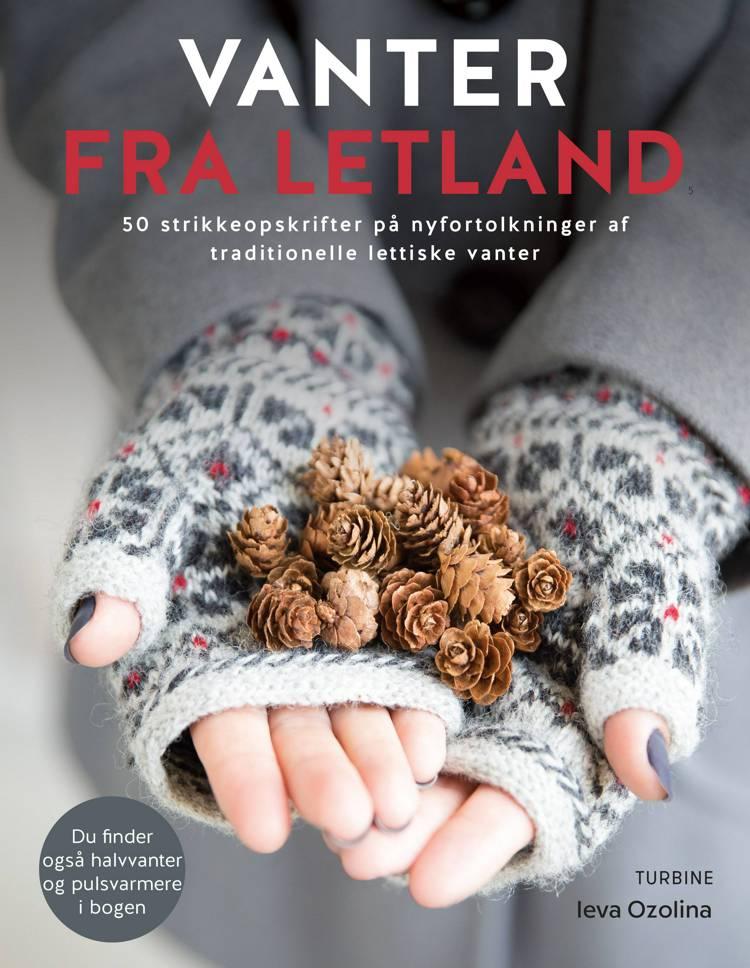 Vanter fra Letland af Ieva Ozolina
