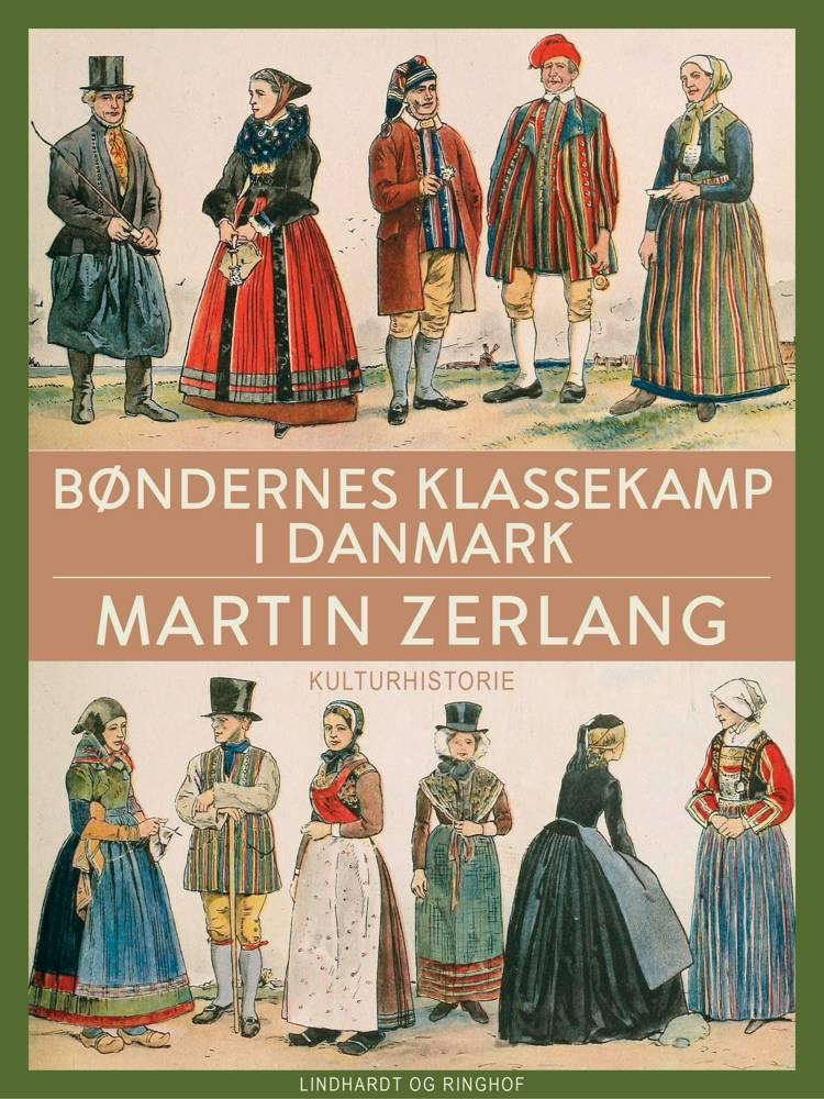 Bøndernes klassekamp i Danmark af Martin Zerlang