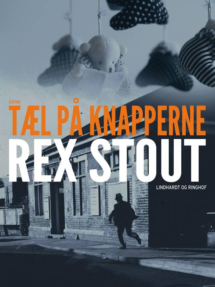 Tæl på knapperne af Rex Stout