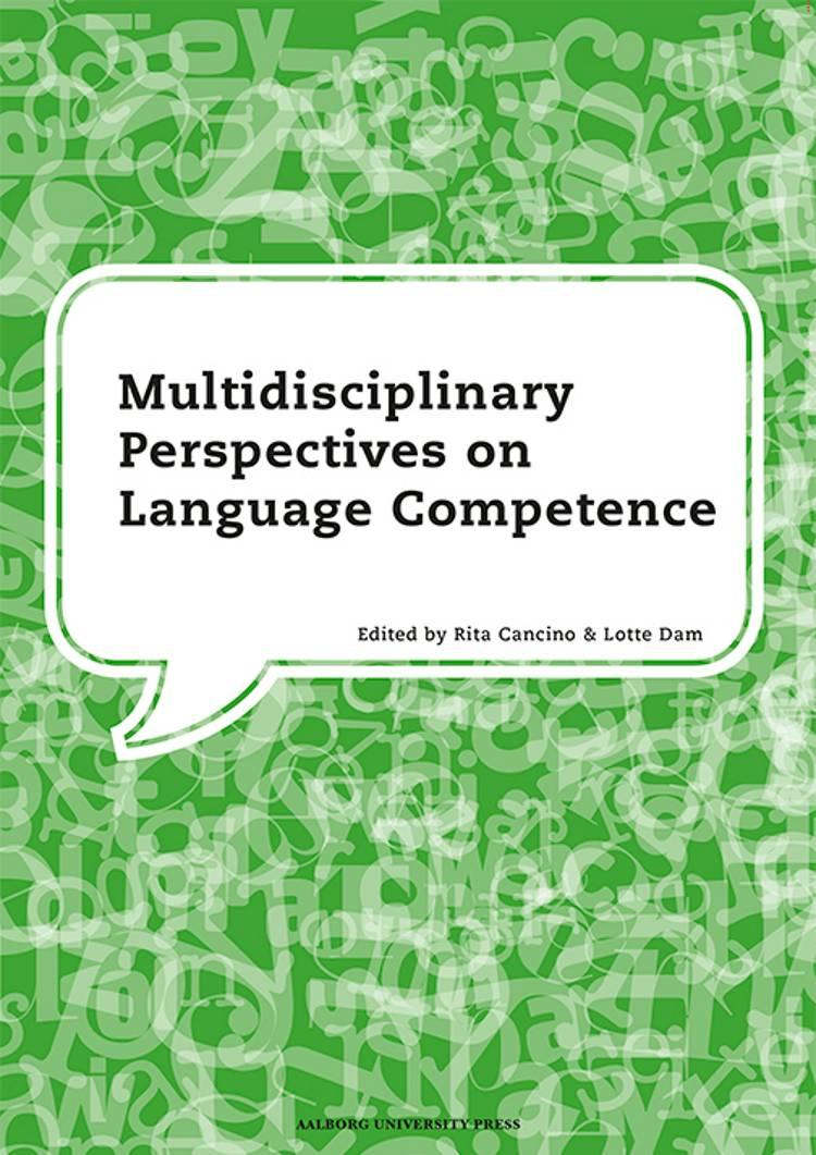 Multidisciplinary perspectives on language competence af Lotte Dam og Rita Cancino
