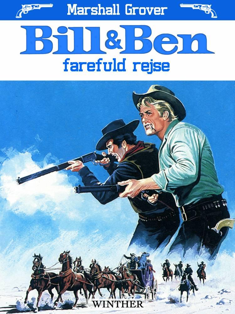 Bill og Ben - farefuld rejse af Marshall Grover