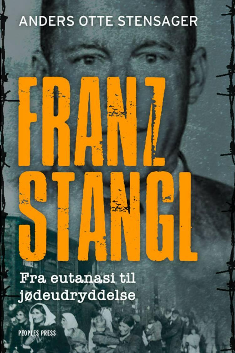 Franz Stangl af Anders Otte Stensager