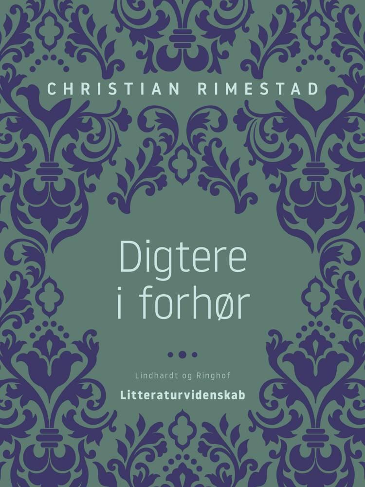 Digtere i forhør af Christian Rimestad