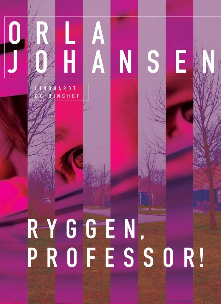 Ryggen, professor! af Orla Johansen