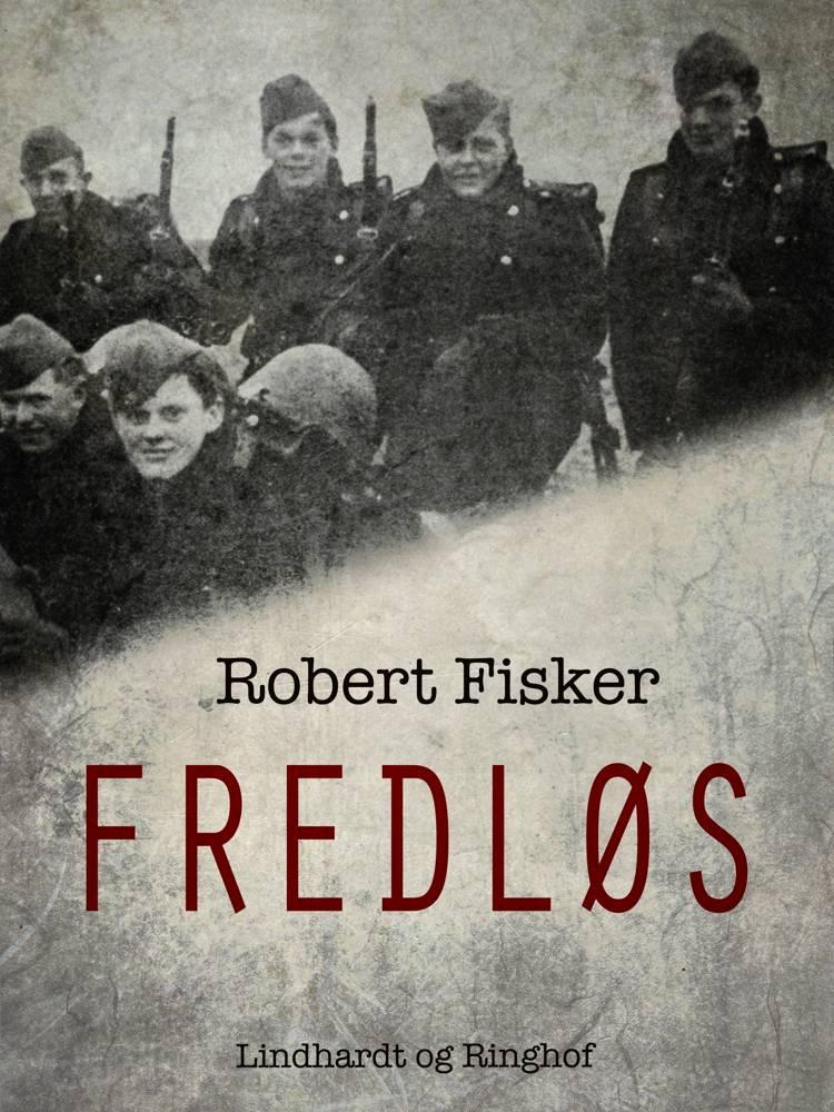 Fredløs af Robert Fisker