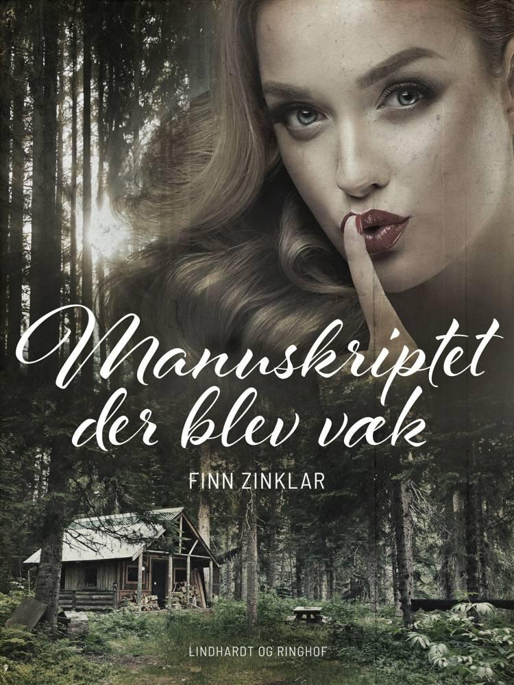 Manuskriptet der blev væk af Finn Zinklar