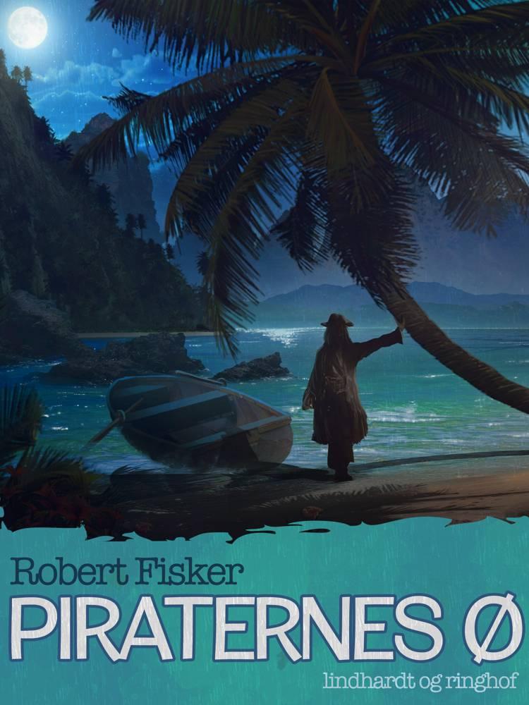 Piraternes ø af Robert Fisker