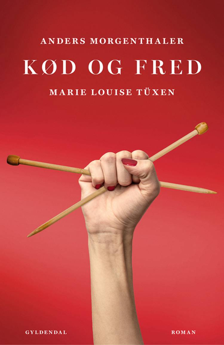 Kød og fred af Anders Morgenthaler og Marie Louise Tüxen