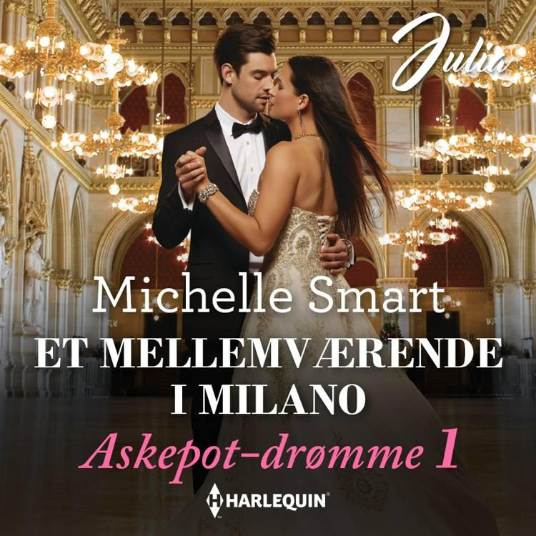 Et mellemværende i Milano af Michelle Smart