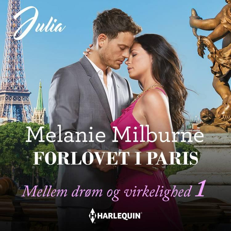 Forlovet i Paris af Melanie Milburne