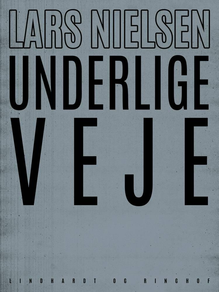 Underlige veje af Lars Nielsen